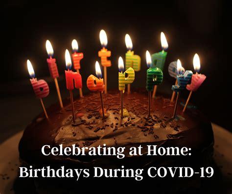 celebrating  home birthdays  covid  bucks