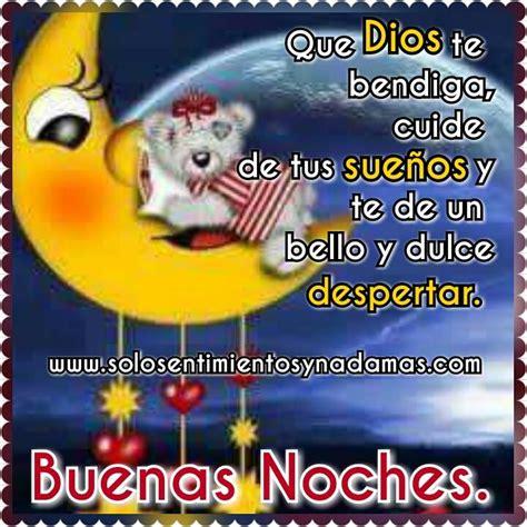 imagenes de dios te bendiga y te cuide solo sentimientos y nada mas buenas noches que dios te