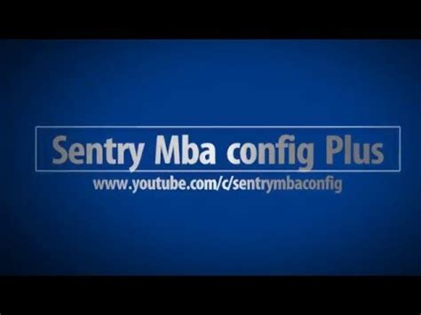 How To Make Sentry Mba Configs 2016 November by Sentry Mba Config