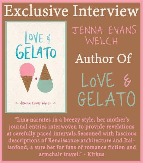 love gelato jenna evans welch author of love gelato on experience