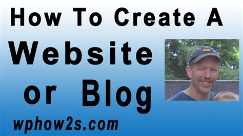 wordpress tutorial to create a website how to create a website or blog with wordpress beginners