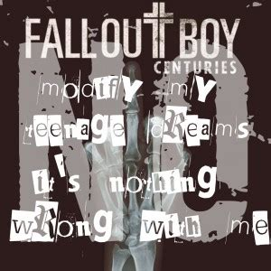 fall out boy quotes centuries fall out boy quotes quotesgram