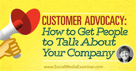 customer advocacy how to get to talk about your company janinmat
