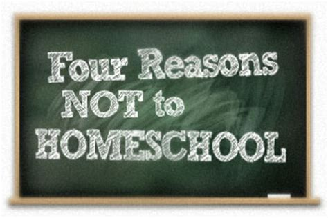 Reasons Not To Worship by 4 Reasons Not To Homeschool Your