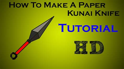 how to make a paper kunai knife tutorial