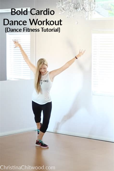 dance tutorial post to be bold cardio dance workout dance fitness tutorial