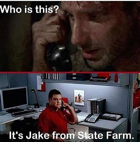 Jake From State Farm Memes - pin by karen bruce calvert on make me smile pinterest