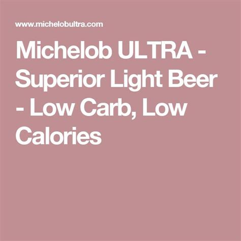 Michelob Light Calories by 17 Best Ideas About Calories In On Wine Chart Wine Guide And Wine Facts