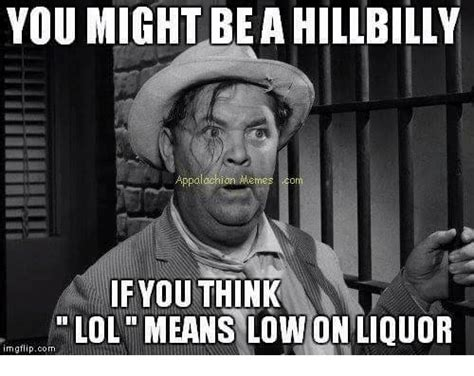 Hillbilly Meme - 20 most hilarious hillbilly memes sayingimages com