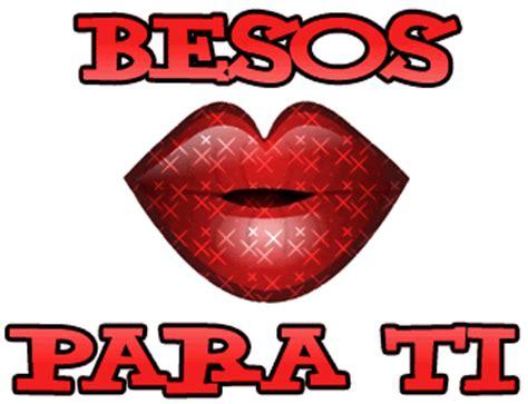 besos besos kisses besos para ti
