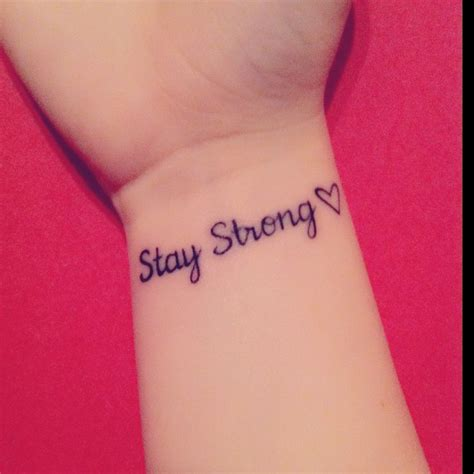tattoo quotes stay strong die besten 17 ideen zu stay strong tattoos auf pinterest
