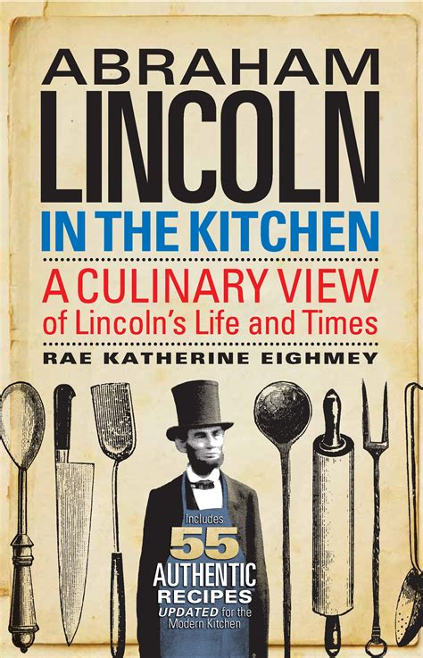 a picture book of abraham lincoln abraham lincoln in the kitchen newsdesk