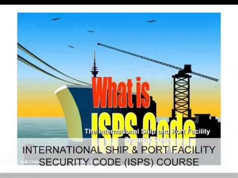 international ship and security isps course the international ship and facility