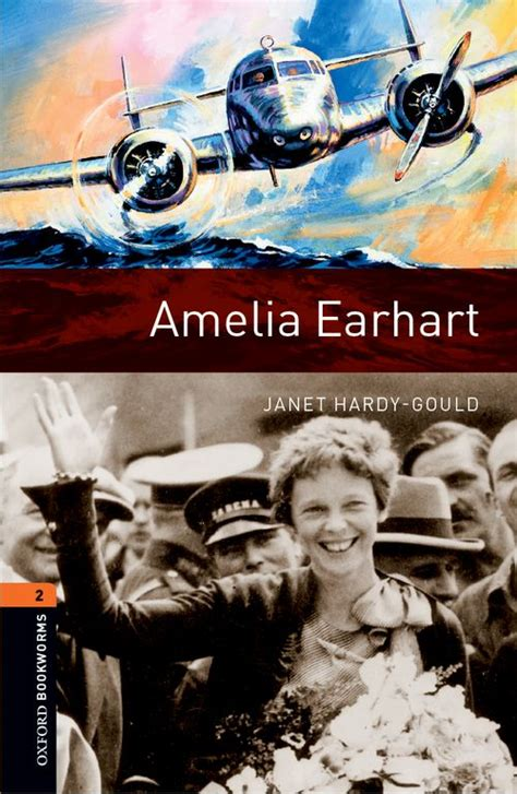 amelia earhart biography in english oxford bookworms library stage 2 amelia earhart cd pack