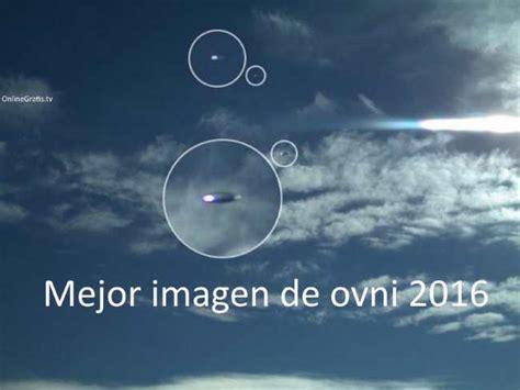 imagenes reales sobre ovnis prueba de que los ovnis existen 2016