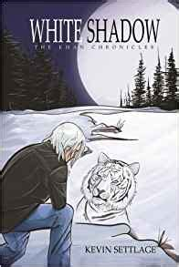 shadow weaver the ederiss chronicles volume 1 books white shadow the khan chronicles volume 1 kevin