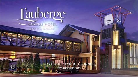 l auberge casino hotel baton rouge let the good times