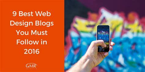 best design blogs 2016 9 best web design blogs you must follow in 2016