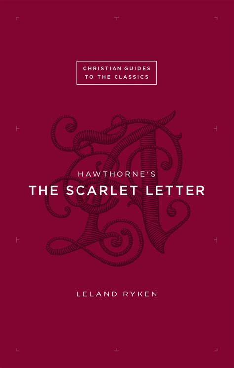scarlet letter book themes hawthorne s the scarlet letter by crossway issuu