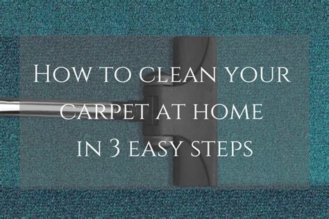how to clean rugs at home how to clean your carpet at home in 3 steps move out mates