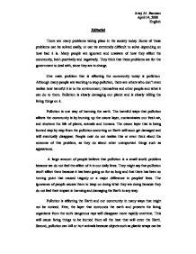 Persuasive Essay About Pollution by Pollution Although Many Are Working To Stop Pollution There Are Others Who Dont Even