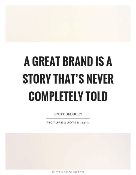 Brand Quotes 239 brand quotes by quotesurf