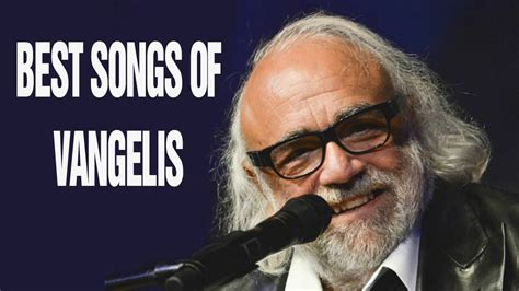 best vangelis songs vangelis greatest hits album best songs of vangelis