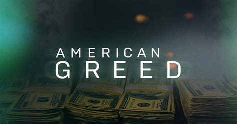 How To Be An American American Greed Home Cnbc Prime