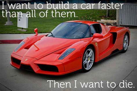 Ferrari Quote by Enzo Ferrari The Best Quotes