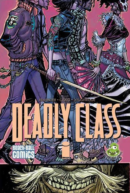 Deadly Class Volume 5 deadly class 1 issue