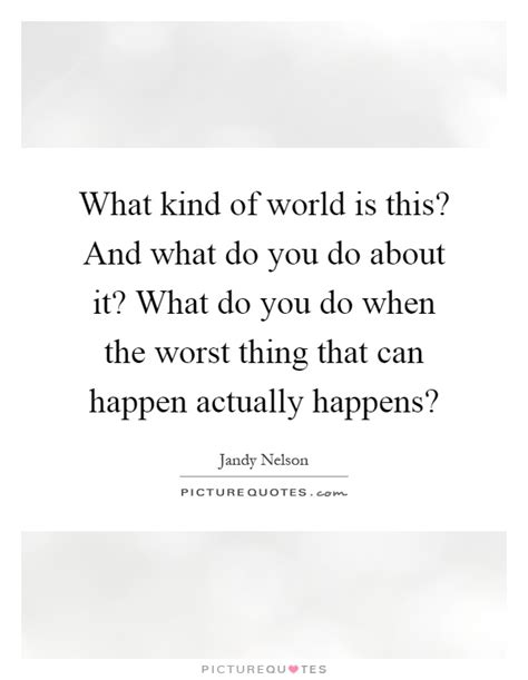 What Is It About This by Worst Quotes Worst Sayings Worst