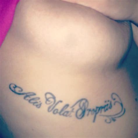 tattoo alis volat propriis significado alis volat propriis my tattoo tattoos i love