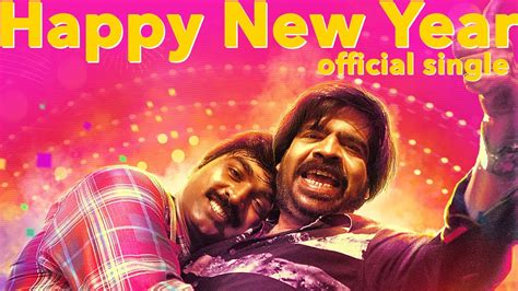new year song track 18 happy new year single track song from director k v anand