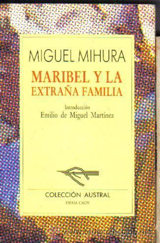 libro marbibel y la extrana maribel y la extra 241 a familia miguel mihura au comprar libros de teatro en todocoleccion