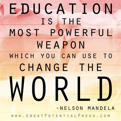 mandela education quote education is the most powerful weapon which you can use to