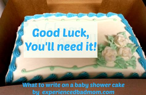 What To Write On A Baby Shower Cake by What To Write On A Baby Shower Cake Experienced Bad