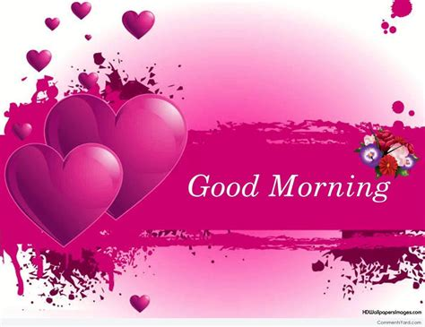 imagenes good morning my love good morning comments pictures graphics for facebook
