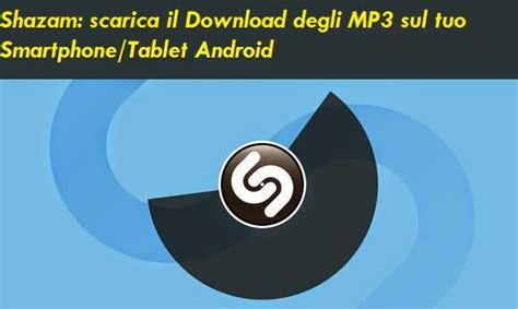 download mp3 from shazam guida per scaricare il download mp3 direttamente con