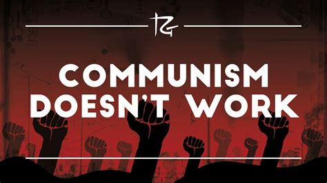 doesn t work communism doesn t work