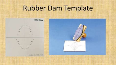 dental dam template isolation of the operative endodontic field