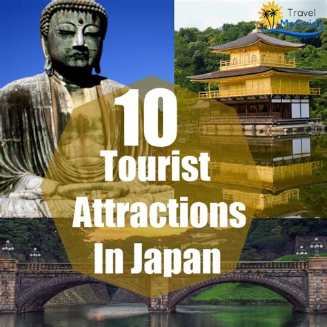 best tourist attractions in japan top 10 tourist attractions in japan travel me guide