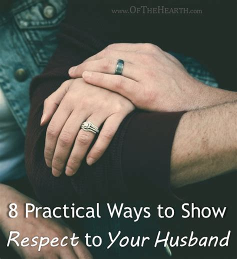8 Ways To Your Husband by 8 Practical Ways To Show Respect To Your Husband