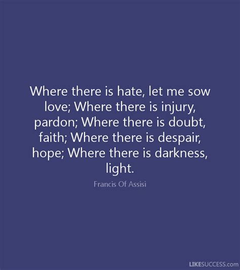 where the light is where there is let me sow love wh by francis of