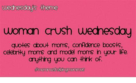 crush wednesday meme crush wednesday quotes meme image 17 quotesbae