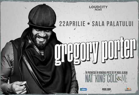 gregory porter religion loudcity prezint艪 gregory porter c 226 陌tig艫tor a 2 premii
