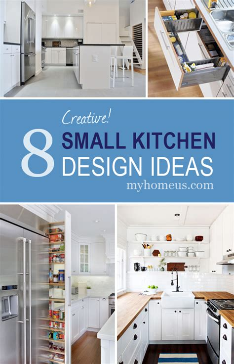 creative kitchen ideas 8 creative small kitchen design ideas myhome design