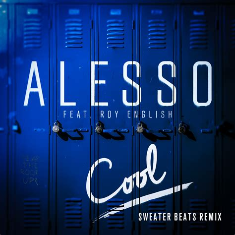 alesso cool remix future alesso cool feat roy english sweater beats