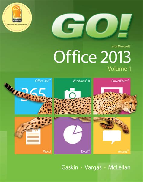 Go With Office 2013 Volume 1 go with microsoft office 2013 volume 1