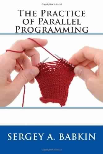 parallel programming concepts and practice books the practice of parallel programming free books