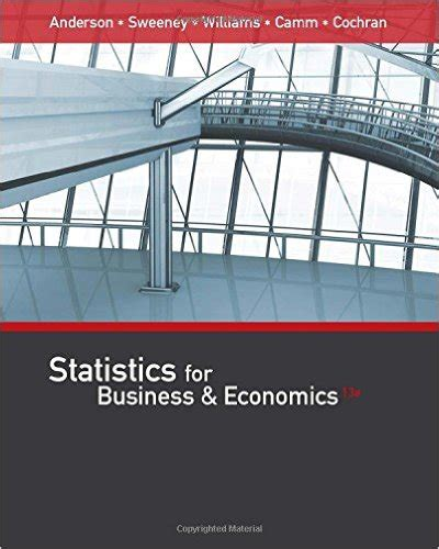 Statistics 13th Edition statistics for business and economics 13th edition